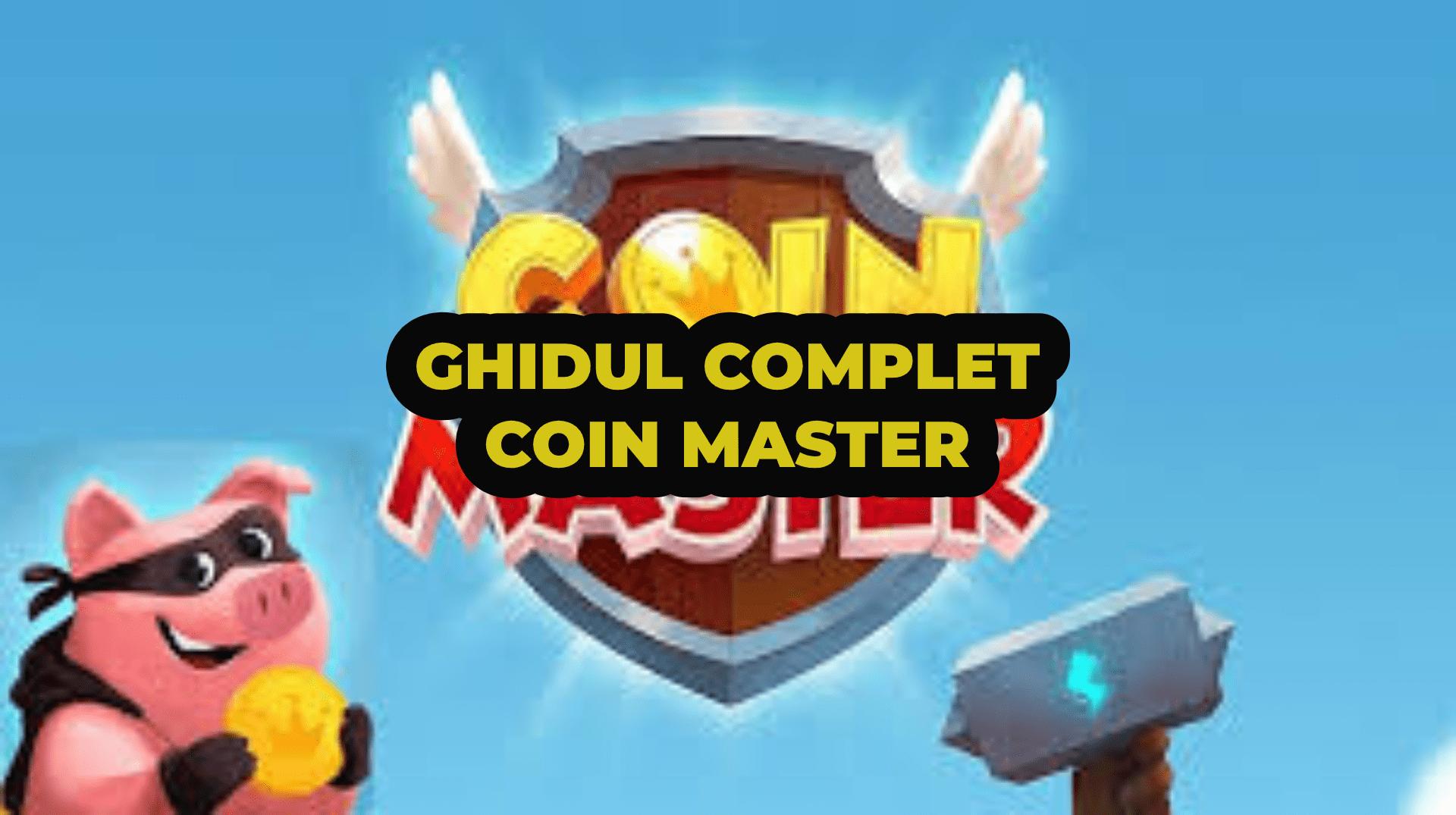 Ghidul complet Coin Master – tot ce trebuie sa stii ca sa fi un jucator iscusit !